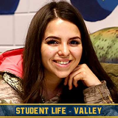 Click for Valley Campus Student Life